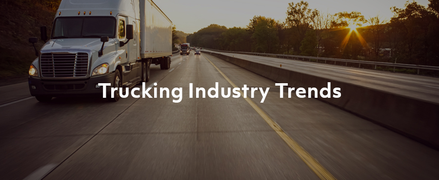 3 Big Trends Driving Costs in the Trucking Industry