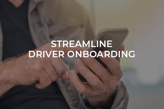 3 Tips to Streamline Driver Onboarding